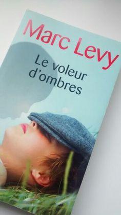 Marc Levy - Le voleur d'ombres - Eh oui, je viens de finir mon premier (et certainement dernier) Marc Levy ! Je remercie l'amie qui me l'a prêté (je n'étais pas prête à en acheter un). Verdict : l'histoire se lit bien, mêle réel et fantastique. Globalement, je trouve que c'est mieux écrit que Musso (je les mets tous les 2 dans la même catégorie). Marc Lévy, Lectures, Oui, Books, The Thieves, Reading Nooks, Libros, Book, Book Illustrations