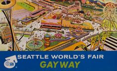 Gayway (Early Concept) - 1962 Seattle World's Fair. ...Now I see that clicking on a pin brings you to its source, so i won't need to be so wordy giving credit.
