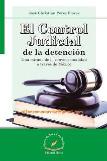 LIBROS EN DERECHO: EL CONTROL JUDICIAL DE LA DETENCIÓN