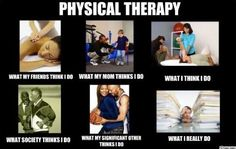 The Most Popular Physical Therapy Memes on the Internet: What Does Your PT Really Do?