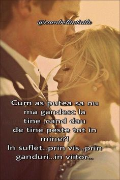 .....TE VOI PURTA SI ASTAZI !!..IN INIMA!!...SI SUFLETUL MEU!!...PENTRU CA FACI PARTE DIN MINE!!...SI VEI RAMANE TOATA VIATA!!... TU!!!...ESTI VIITORUL MEU!!.......TE IUBESC..MEREU!!! Baby Love Quotes, Me Quotes, I Need You Love, My Love, Lower Belly Workout, Let Me Down, Sad Stories, Love Messages, Romantic Quotes
