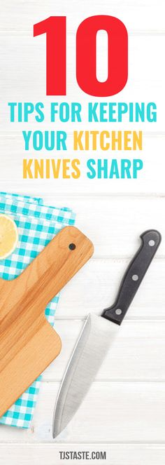 Knives - 10 Tips for