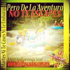 Martes ni te cases ni te embarques y de la aventura no te escapes http://www.riopescados.com.mx #Jalcomulco #Veracruz