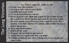Tolstoy's Rules for life when he was 18 years old. Apparently these 10 were only an excerpt from a longer list. The source is supposedly from Tolstoy's Diaries Volume Leo Tolstoy, S Diary, Life Rules, Book Quotes, Diaries, 18th, Journals, Writers Notebook