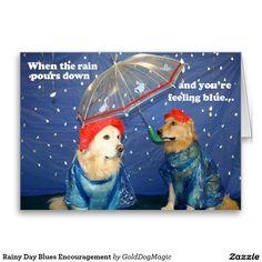 Rainy Day Blues Encouragement Greeting Card