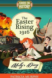 Molly's Diary The Easter Rising 1916 - Molly's Diary - Patricia Murphy - Poolbeg Bookstore Ireland 1916, Easter Rising, S Diary, Books To Buy, Online Gifts, Stationery, History, Kids, Book Reviews