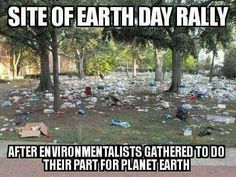Meanwhile Earth Day people do this?