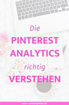 Die Pinterest Analytics sind eine tolle Funktion, um den eigenen Pinterest Account zu optimieren. Ich zeige dir, wie du sieh richtig verstehst!