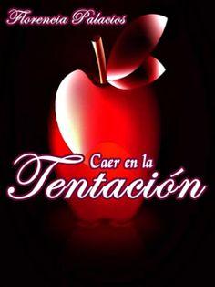 BIBLIOTECA ACUARIUS: CAER EN LA TENTACIÓN - FLORENCIA PALACIOS