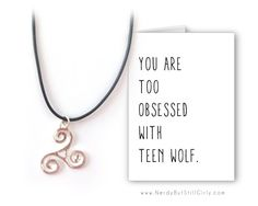 Teen Wolf Obsessed Greeting Card with Necklace