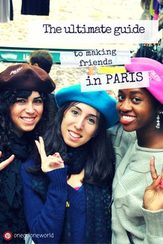 I love meeting new people when I go abroad! Do you like making friends with locals when you travel? Then this guide is for you! I've listed some of my best tips for making friends in Paris and beyond! #studyabroad #traveltips