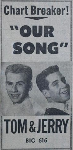 SIMON AND GARFUNKEL JUST DOESN'T HAVE THE SAME RING, DOES IT? 1958.