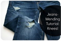 Create / Enjoy: Tutorial update: How to mend jeans when the holes are in the knees
