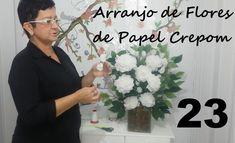 Aula 23 - Como Fazer Arranjos de Flores de Papel de Crepom (Acabamento) ...