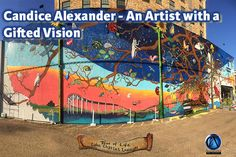 Candice Alexander - An Artist with a Gifted Vision Louisiana Art, Lake Charles, Outdoor Walls, Tree Of Life, Museum, Culture, Architecture, Gallery, Artwork