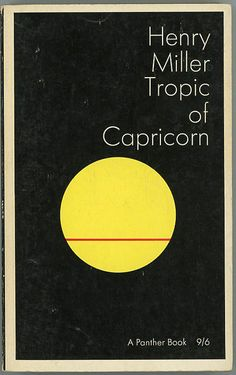 Tropic of Capricorn Henry Miller Panther Book UK 1965