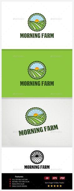 Morning Farm - Logo Design Template Vector #logotype Download it here: http://graphicriver.net/item/morning-farm/10774313?s_rank=1128?ref=nexion