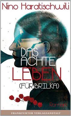 Das achte Leben (Für Brilka) von Nino Haratischwili http://www.amazon.de/dp/3627002083/ref=cm_sw_r_pi_dp_1WZrvb1JFHM6P