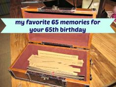 My top 65 Memories for your birthday.great birthday idea for parents! (the house of hendrix) 65th Birthday, It's Your Birthday, Birthday Gifts, Birthday Ideas, Birthday Parties, Creative Gifts, Cool Gifts, Diy Gifts, Diy Presents
