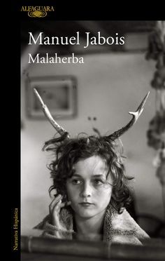 Buy Malaherba by Manuel Jabois and Read this Book on Kobo's Free Apps. Discover Kobo's Vast Collection of Ebooks and Audiobooks Today - Over 4 Million Titles! Penguin Random House, Che Guevara, Audiobooks, This Book, Ebooks, Reading, Movie Posters, Arduino, Grande