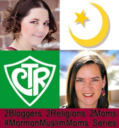 2 moms 2 bloggers one muslim one mormon... what do they have in common? You might be surprised!