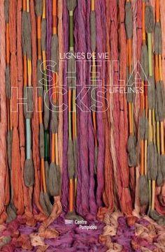 Sheila Hicks, Installation Art, American Art, Quilling, Fiber Art, Sculptures, Tapestry, Books, Crafts