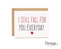 Valentines Day Card - I Still Fall for You Everyday by Paperelli
