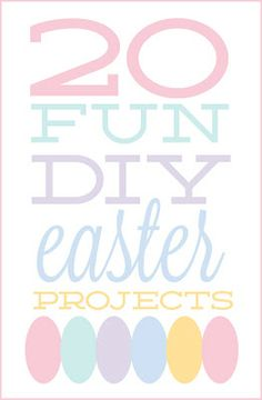 #20 fun DIY Easter projects!