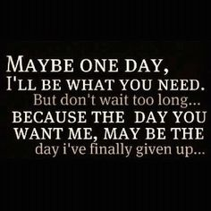 I'm not going to wait forever...