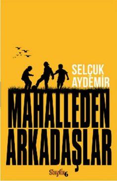 Selçuk Aydemir - Mahalleden Arkadaşlar #books