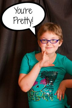 """Have you ever told someone """"you're pretty""""? Imagine the difference you could make in their day if you did."""