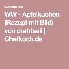 WW - Apfelkuchen (Rezept mit Bild) von drahtseil | Chefkoch.de