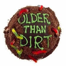 The Older Than Dirt Cake is easy to make, looks wonderful and tastes fantastic. Make this festive cake for any Over the Hill party. Birthday Cakes For Men, Funny Birthday Cakes, Cake Birthday, Birthday Uncle, Happy Birthday, Birthday Bash, Birthday Gifts, Birthday Cake Ideas For Adults Men, 41st Birthday