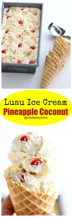 luau ice cream no churn pineapple and coconut from /createdbydiane/