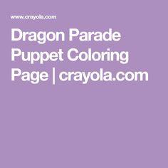 Dragon Parade Puppet Coloring Page | crayola.com