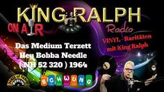 Das Medium Terzett   Hey Bobba Needle  NH 52 320  1964 King Ralph Radio
