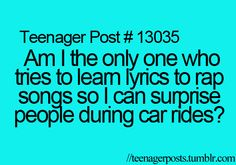 omg!! I seriously thought I was the ONLY one who did this!
