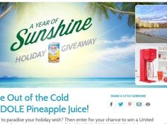 """DOLE Canned Pineapple Juice """"Year of Sunshine Holiday Giveaway"""" Sweepstakes"""
