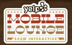 March 11: Yelp Mobile Lounge, 9 p.m. at Violet Crown Social Club (1111 E. 6th)
