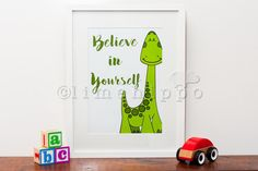 Believe in yourself typography print, inspirational print, dinosaur print, child bedroom print, playroom print, A4 A3 digital print by Lime Hippo Bedroom Prints, Typography Prints, A3, Believe In You, Kids Bedroom, Playroom, Digital Prints, Lime, Inspirational