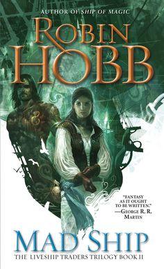 Mad Ship by Robin Hobb (Liveship Traders Trilogy #2)