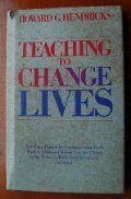 """Teaching to Change Lives: Seven Laws of the Teacher"" by Howard Hendricks"