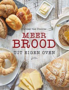 Mijn tweede boek Meer brood uit eigen oven