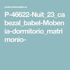 P-46622-Nuit_23_cabezal_babel-Mobenia-dormitorio_matrimonio-