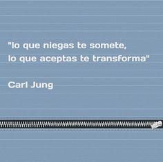 """""""lo que niegas te somete, lo que aceptas te transforma"""" #citas #pensamientos"""