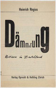 Heinrich Regius, Dämmerung: Notizen in Deutschland, Zurich: Verlag Oprecht & Helbling, 1934. Cover by Max Bill