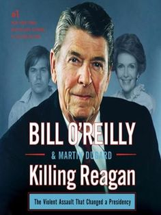 """Killing Reagan as seend on """"The Tonight  Show"""" on November 3, 2015.  Reserve a copy at: http://appalachian.nccardinal.org/eg/opac/results?query=killing+reagan&qtype=title&fi%3Asearch_format=&locg=126"""