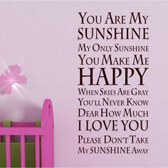 You are my sunshine baby room vinyl wall quote. $26.99, via Etsy.