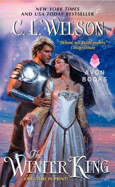 The Winter King by C.L. Wilson (November 5, 2013) Avon Books #fantasy #romance #favoriteauthors