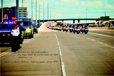 Rest in Peace fallen Officer Padron.